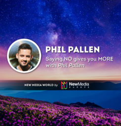 Saying NO gives you MORE with Phil Pallen