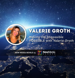 Making the Impossible POSSIBLE With Valerie Groth