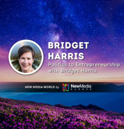 Politics to Entrepreneurship with Bridget Harris