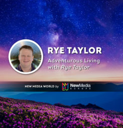 Adventurous Living with Rye Taylor