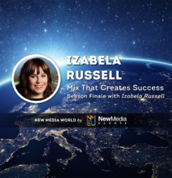 Mix That Creates Success: Season Finale with Izabela Russell