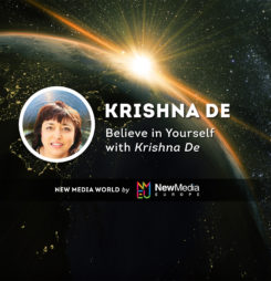 Believe in Yourself with Krishna De
