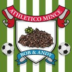Athletico Mince Podcasts