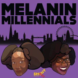 Melanin Millennials